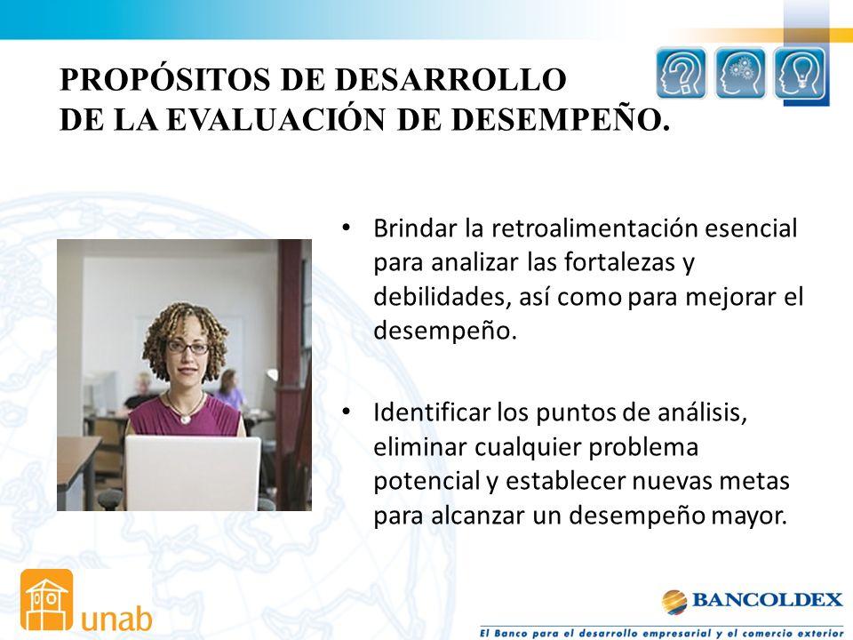 PROPÓSITOS DE DESARROLLO DE LA EVALUACIÓN DE DESEMPEÑO.