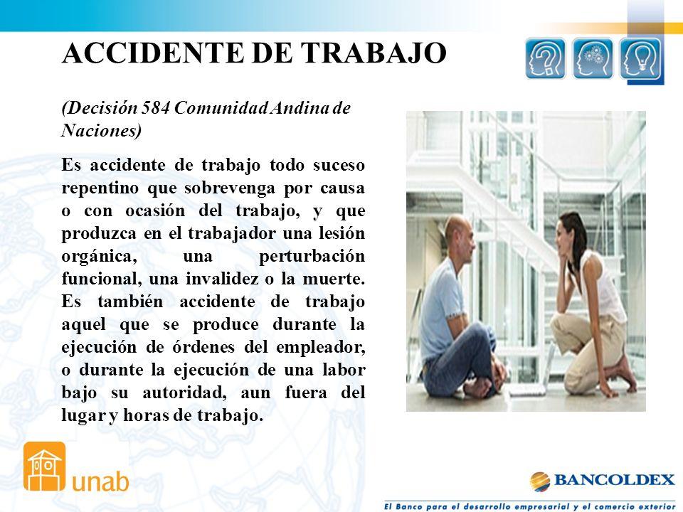 ACCIDENTE DE TRABAJO (Decisión 584 Comunidad Andina de Naciones)