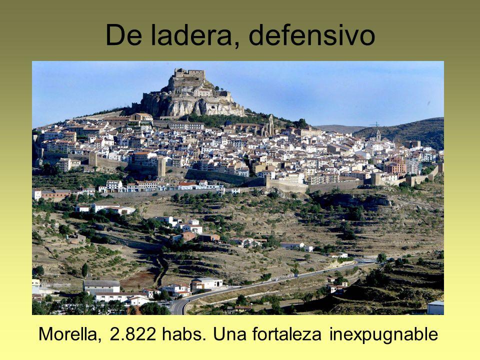 Morella, 2.822 habs. Una fortaleza inexpugnable