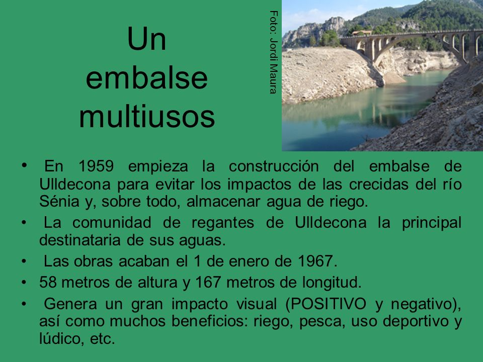 Foto: Jordi Maura Un embalse multiusos.