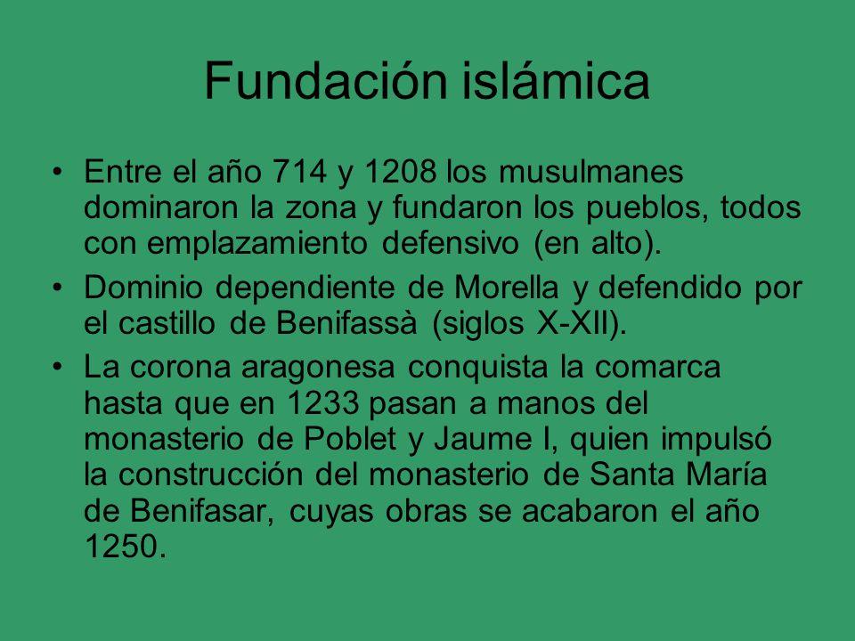 Fundación islámica Entre el año 714 y 1208 los musulmanes dominaron la zona y fundaron los pueblos, todos con emplazamiento defensivo (en alto).