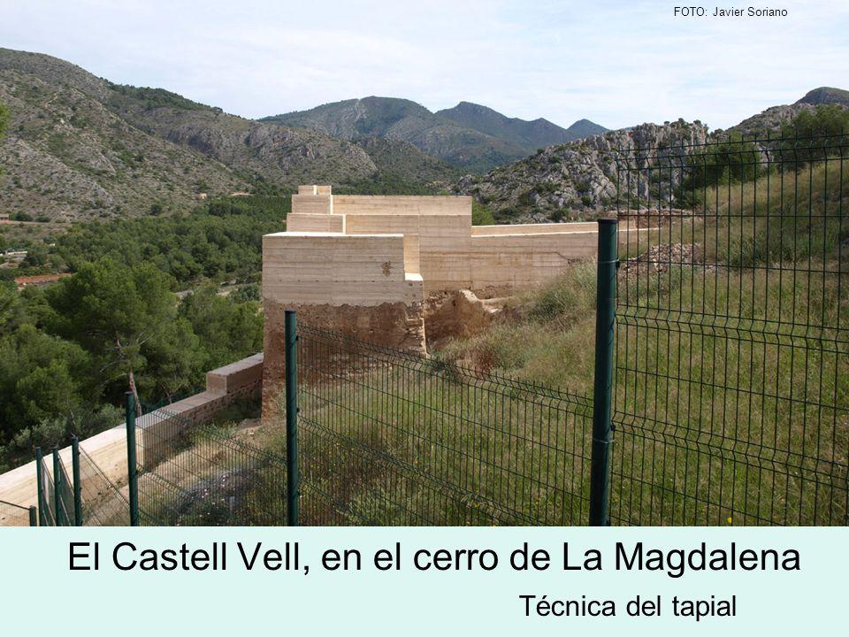 El Castell Vell, en el cerro de La Magdalena