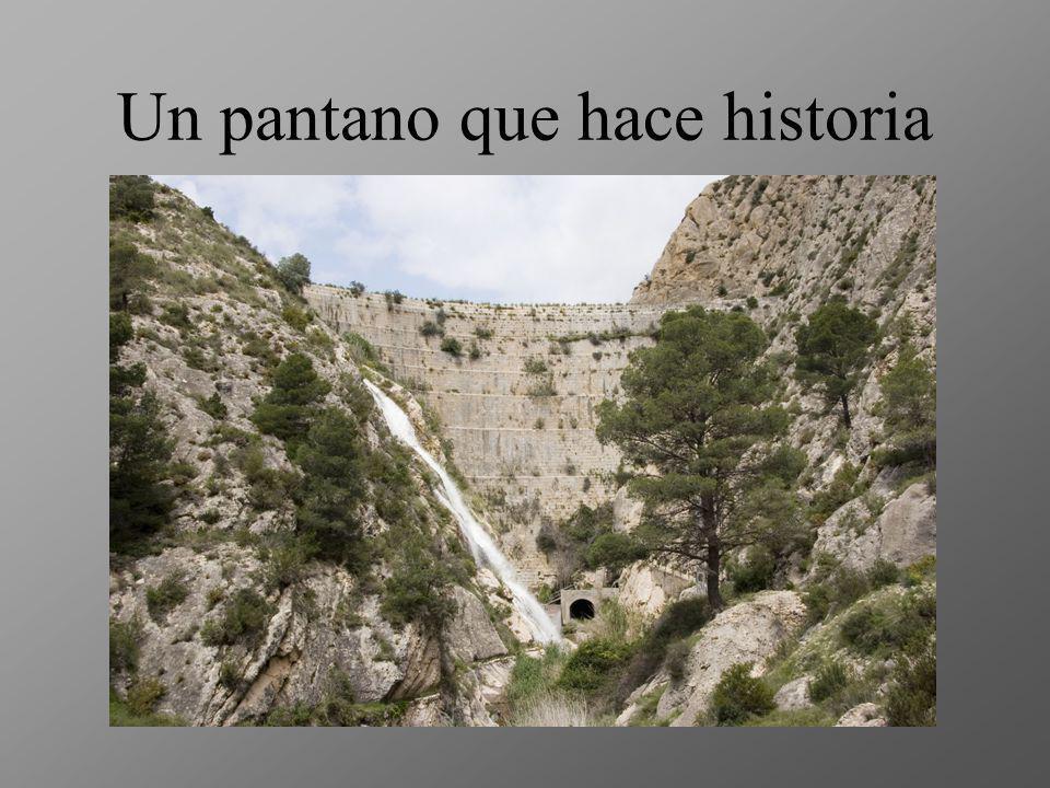 Un pantano que hace historia