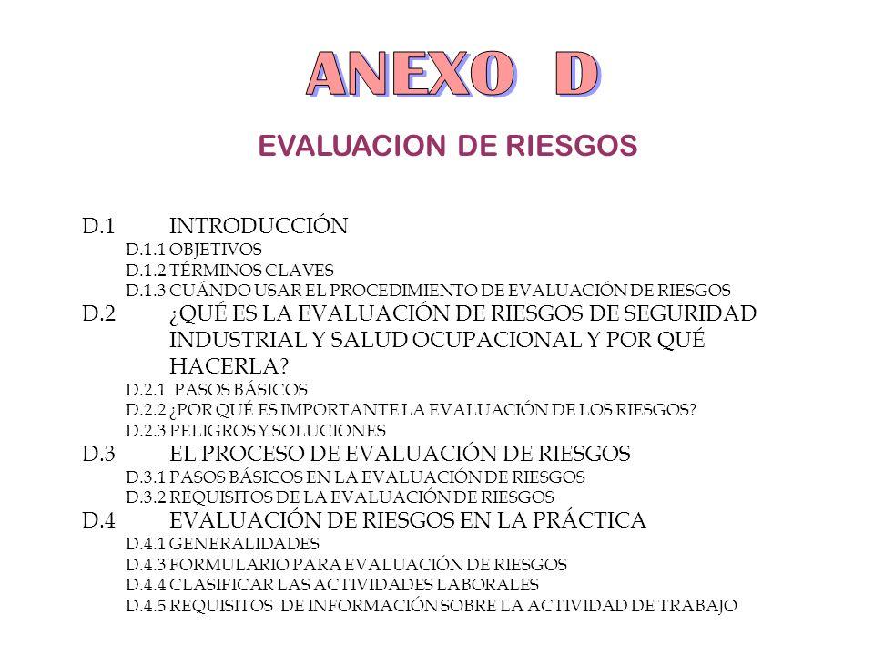ANEXO D EVALUACION DE RIESGOS D.1 INTRODUCCIÓN