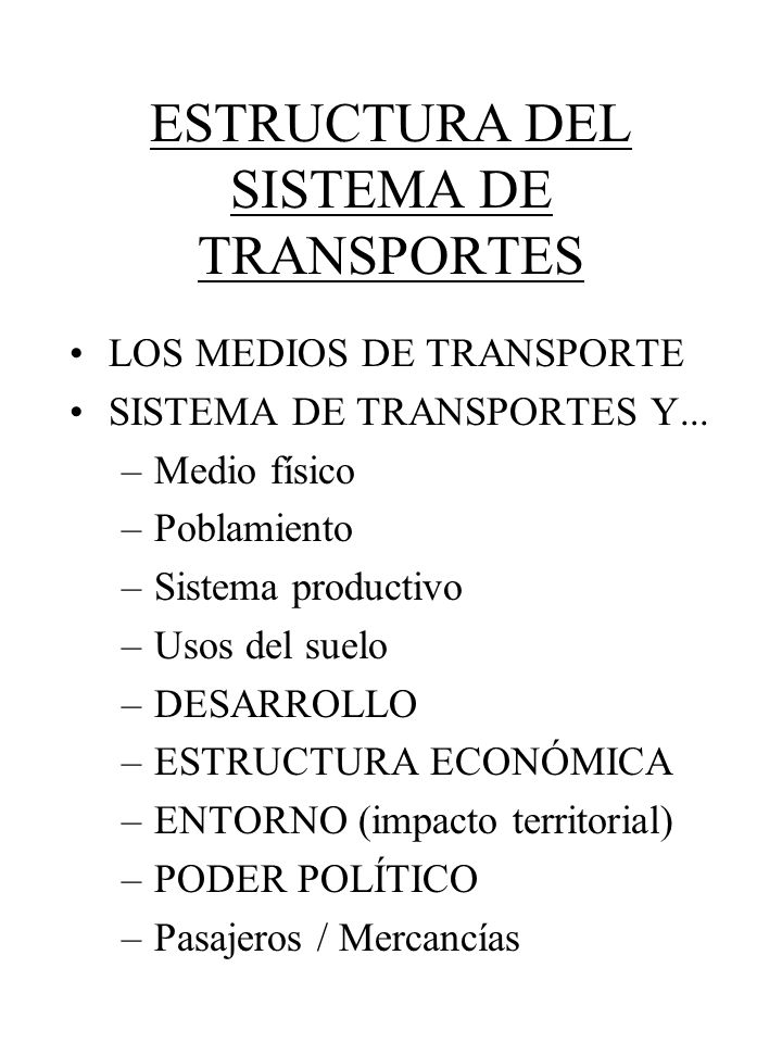 ESTRUCTURA DEL SISTEMA DE TRANSPORTES