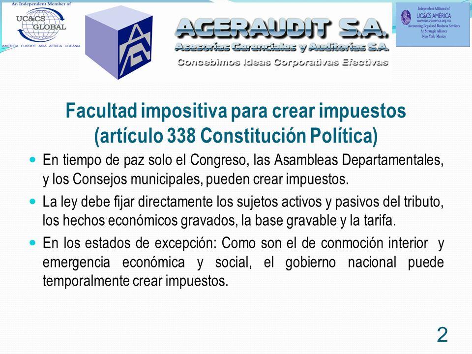 Facultad impositiva para crear impuestos (artículo 338 Constitución Política)