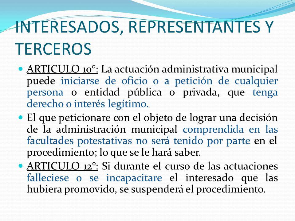 INTERESADOS, REPRESENTANTES Y TERCEROS