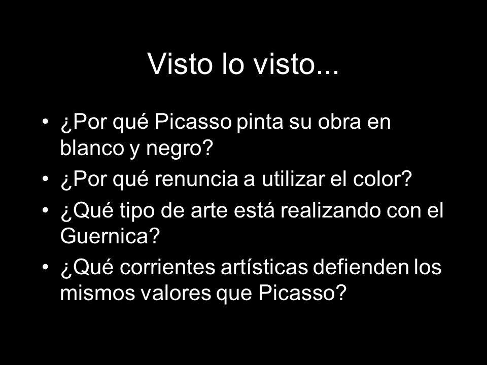 Visto lo visto... ¿Por qué Picasso pinta su obra en blanco y negro