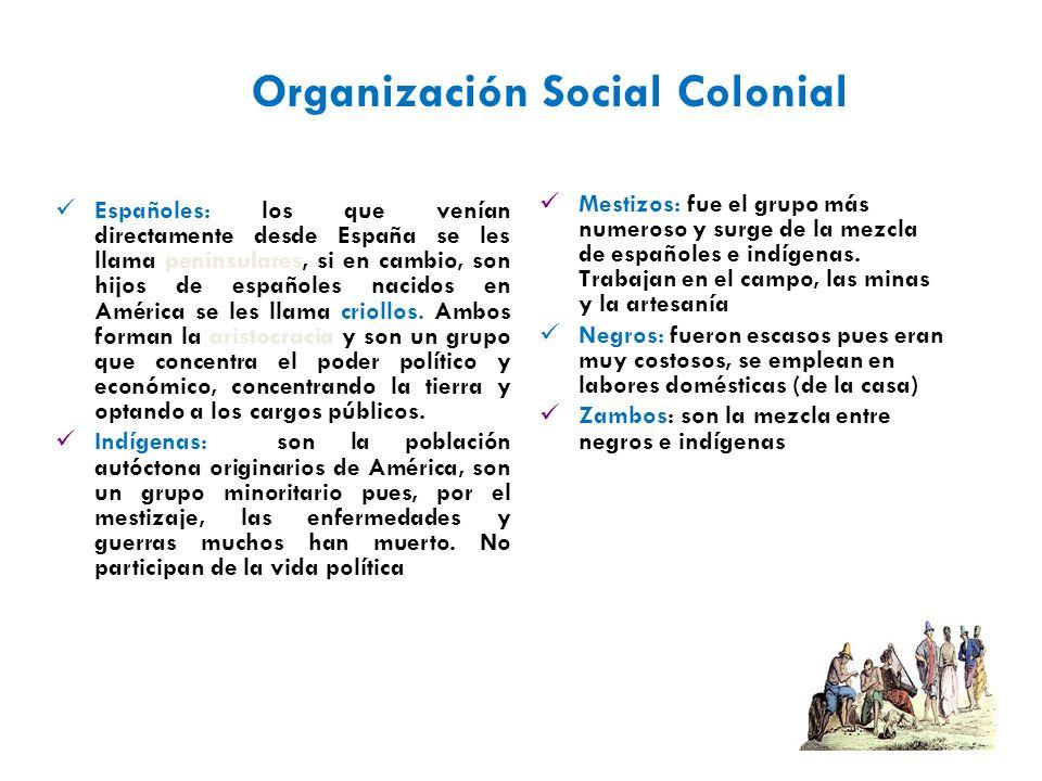 Organización Social Colonial
