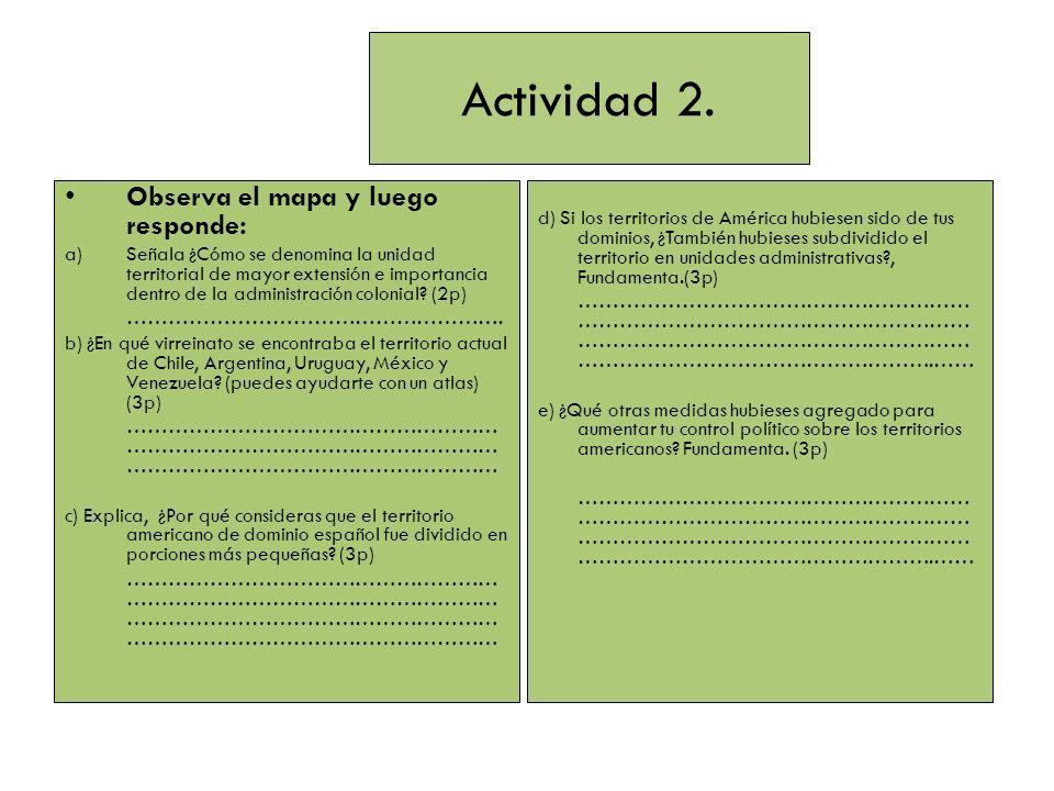 Actividad 2. Observa el mapa y luego responde: