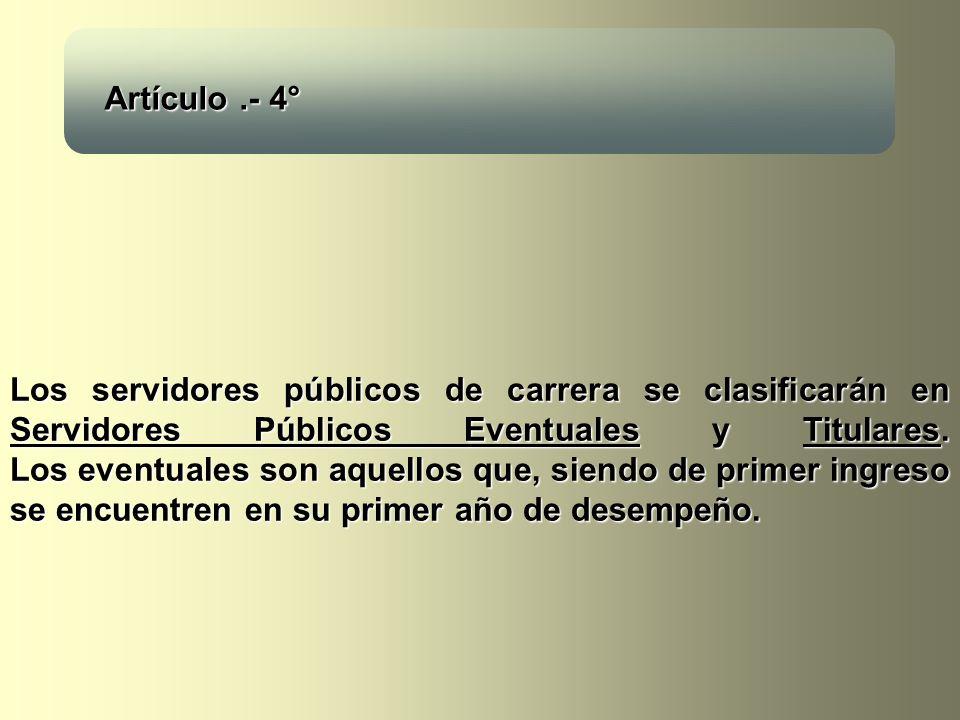 Artículo .- 4°