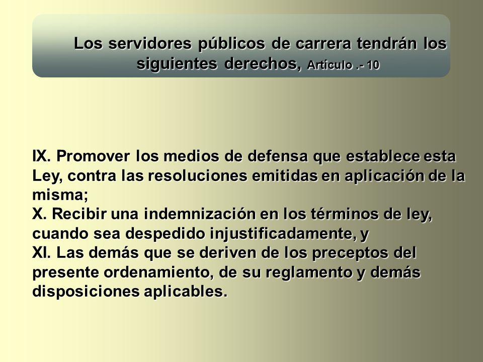 Los servidores públicos de carrera tendrán los siguientes derechos, Artículo .- 10