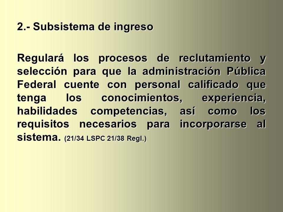 2.- Subsistema de ingreso