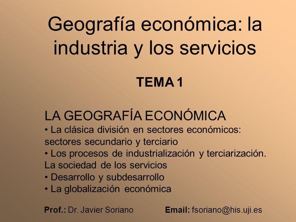 Geografía económica: la industria y los servicios