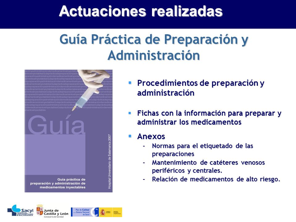 Actuaciones realizadas Guía Práctica de Preparación y Administración