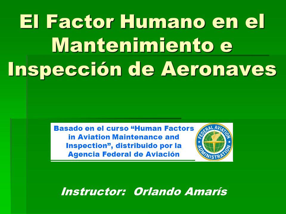 El Factor Humano en el Mantenimiento e Inspección de Aeronaves