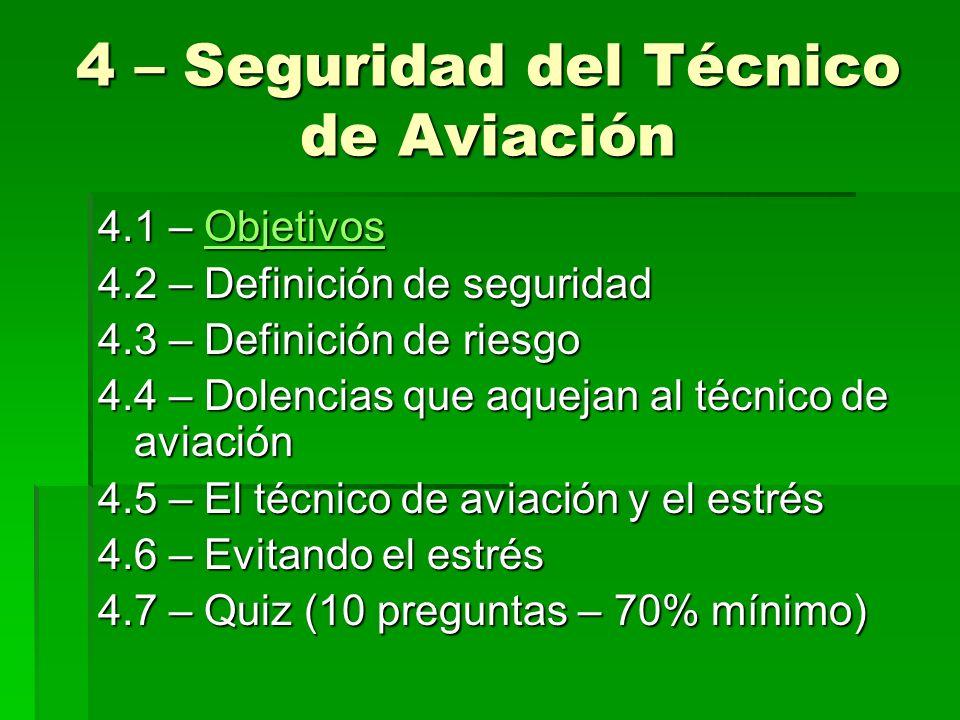 4 – Seguridad del Técnico de Aviación