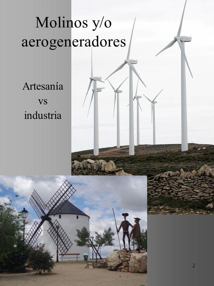 Molinos y/o aerogeneradores