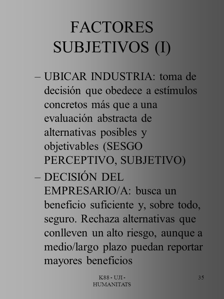 FACTORES SUBJETIVOS (I)