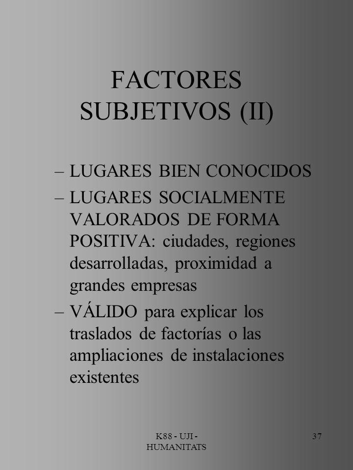 FACTORES SUBJETIVOS (II)