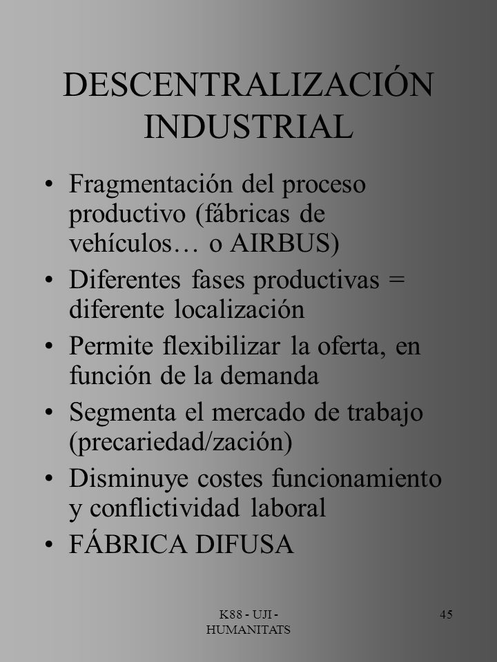 DESCENTRALIZACIÓN INDUSTRIAL