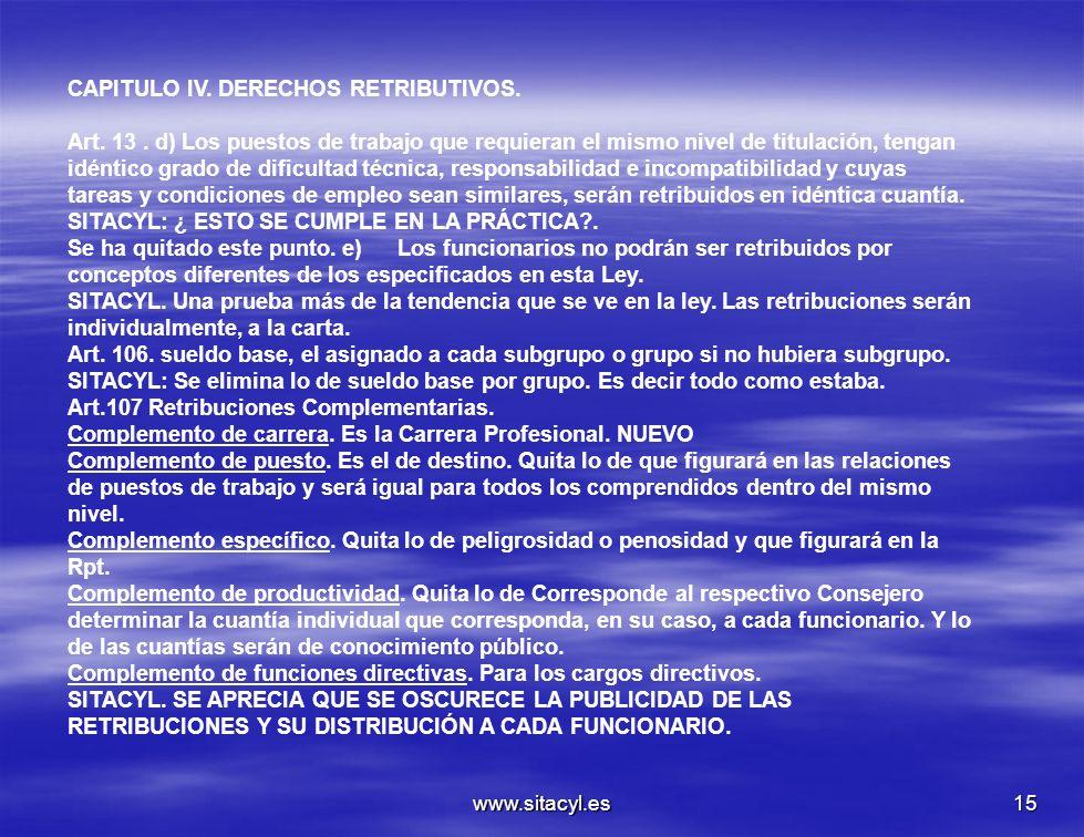 CAPITULO IV. DERECHOS RETRIBUTIVOS.