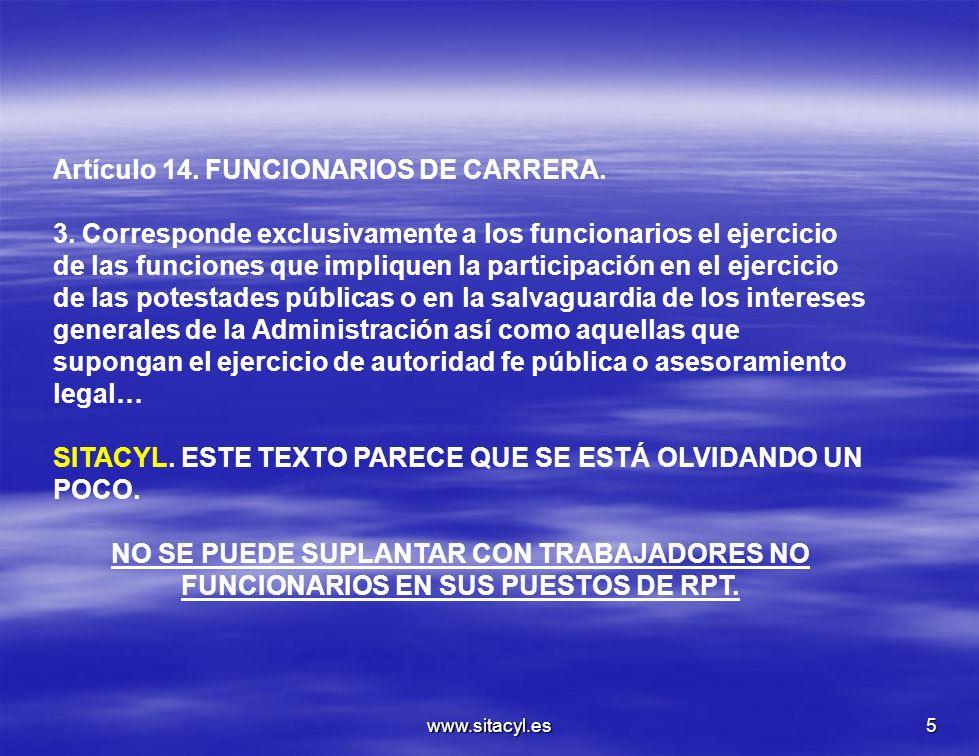 Artículo 14. FUNCIONARIOS DE CARRERA.