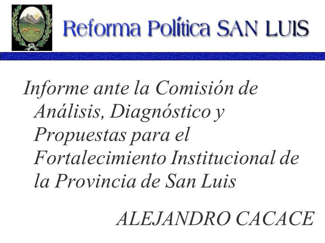 Informe ante la Comisión de Análisis, Diagnóstico y Propuestas para el Fortalecimiento Institucional de la Provincia de San Luis