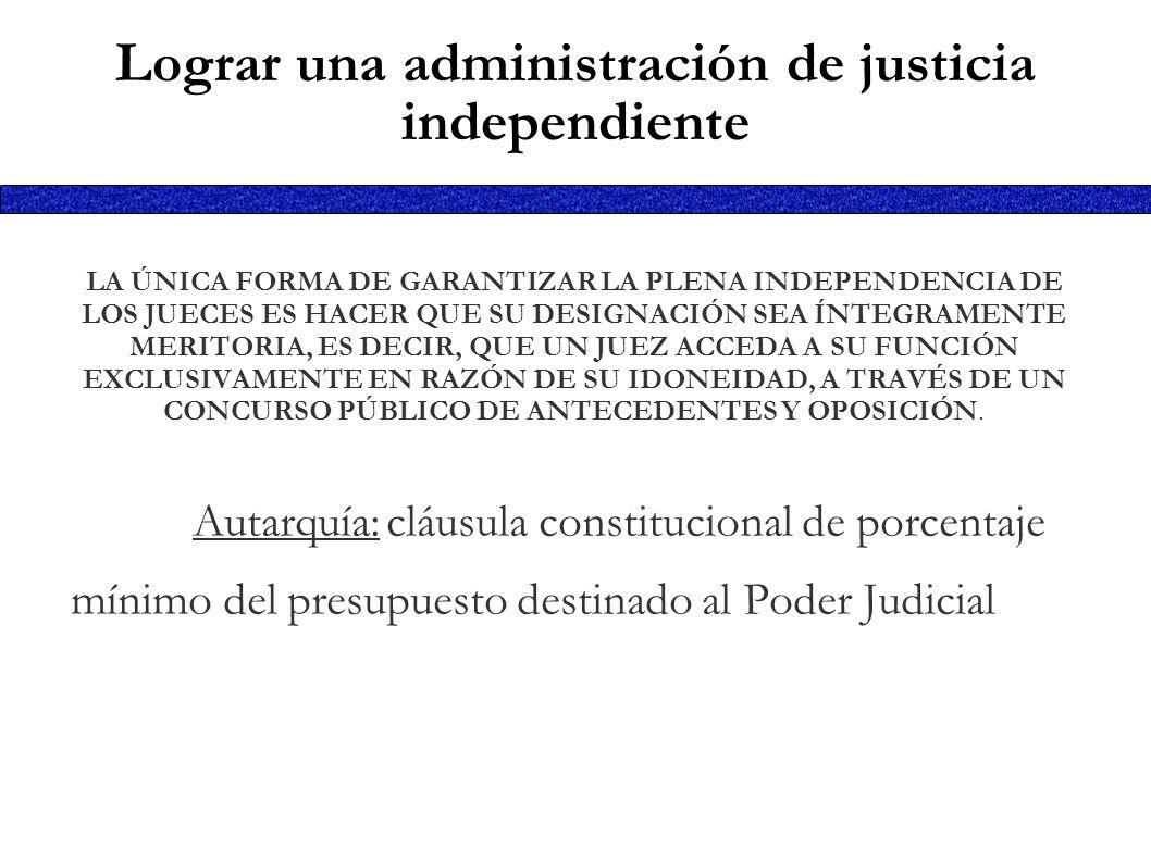 Lograr una administración de justicia independiente