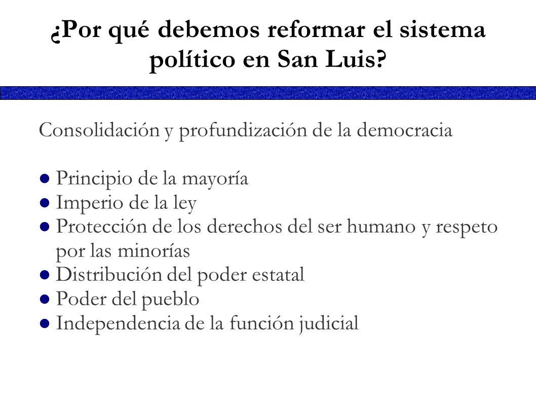 ¿Por qué debemos reformar el sistema político en San Luis