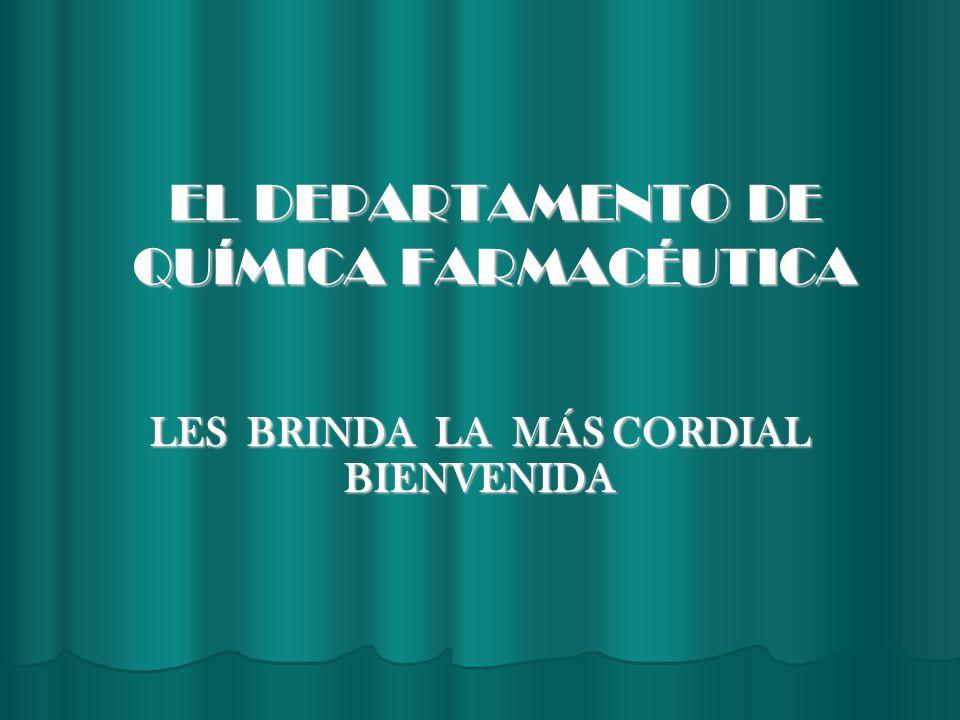 EL DEPARTAMENTO DE QUÍMICA FARMACÉUTICA