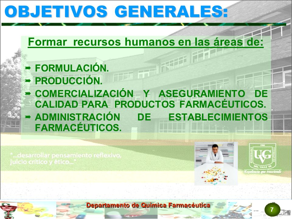 OBJETIVOS GENERALES: Formar recursos humanos en las áreas de: