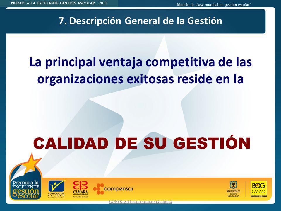 7. Descripción General de la Gestión