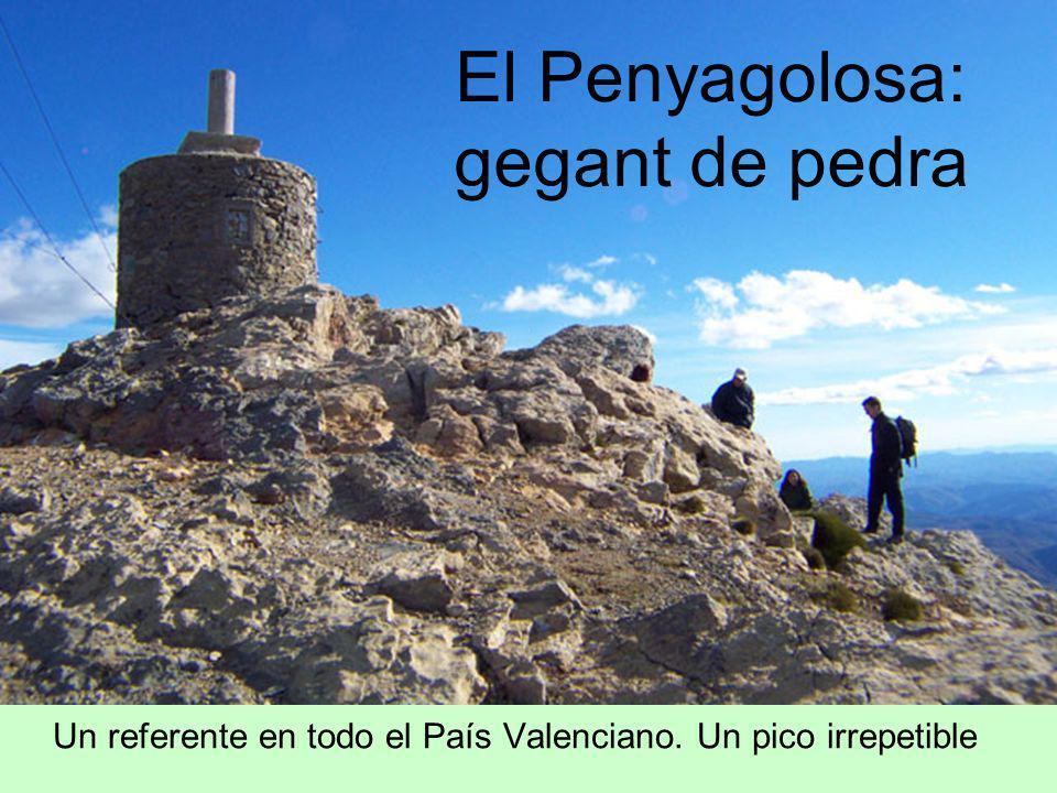 El Penyagolosa: gegant de pedra