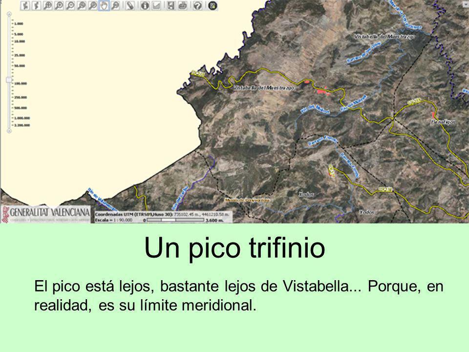 Un pico trifinio El pico está lejos, bastante lejos de Vistabella...