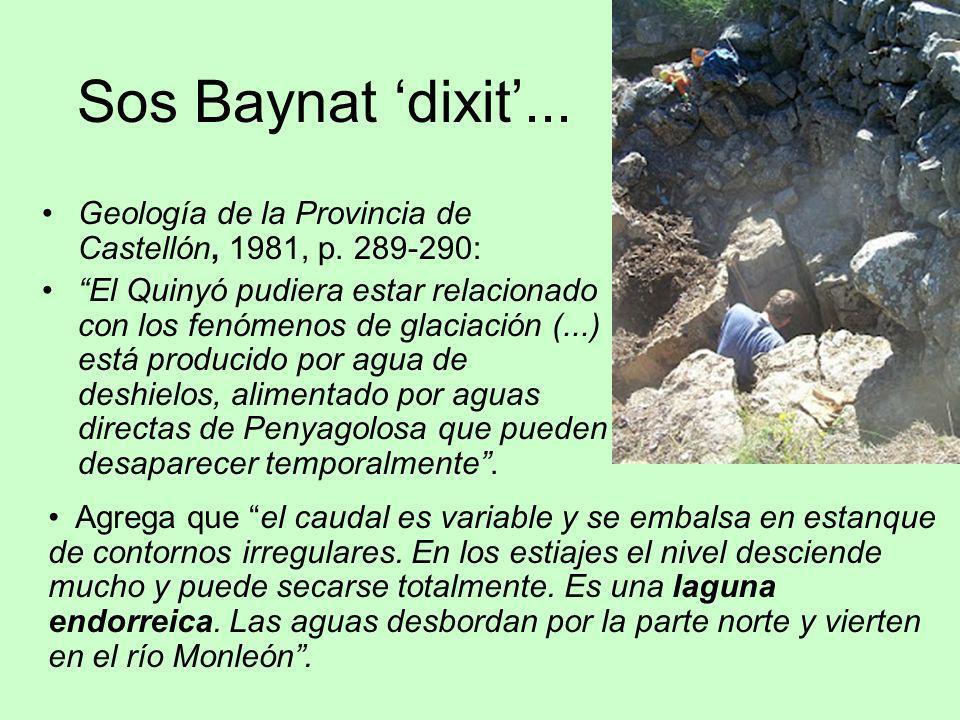 Sos Baynat 'dixit'... Geología de la Provincia de Castellón, 1981, p. 289-290: