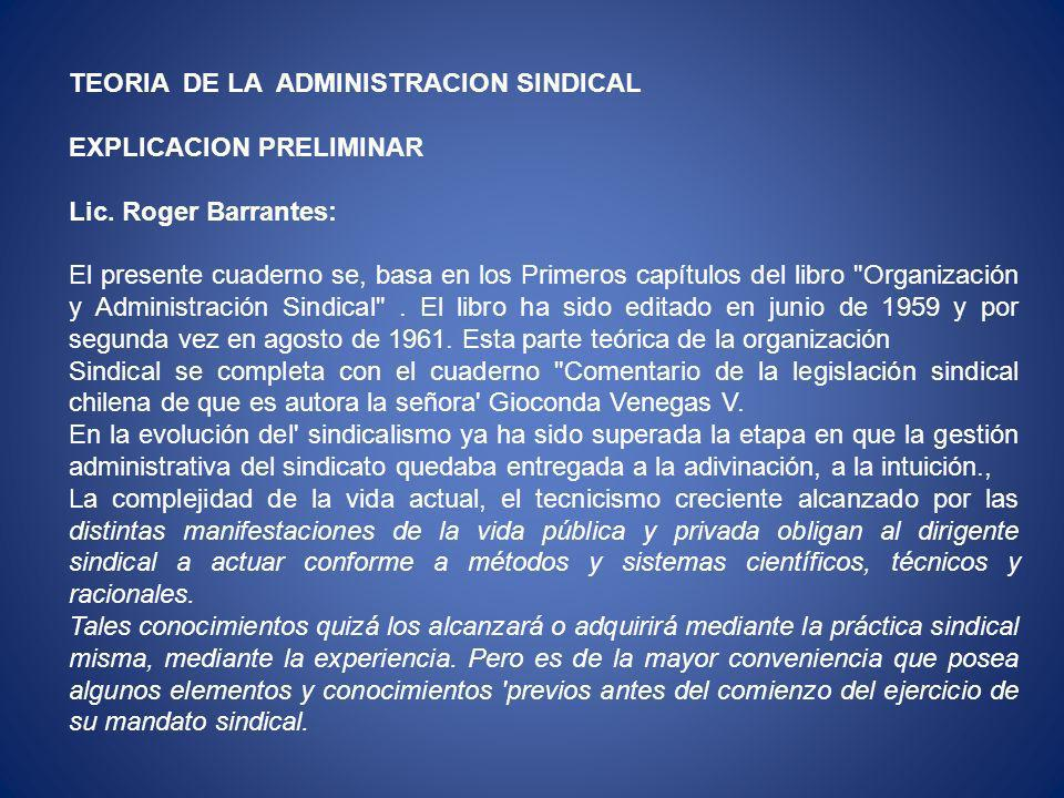 TEORIA DE LA ADMINISTRACION SINDICAL
