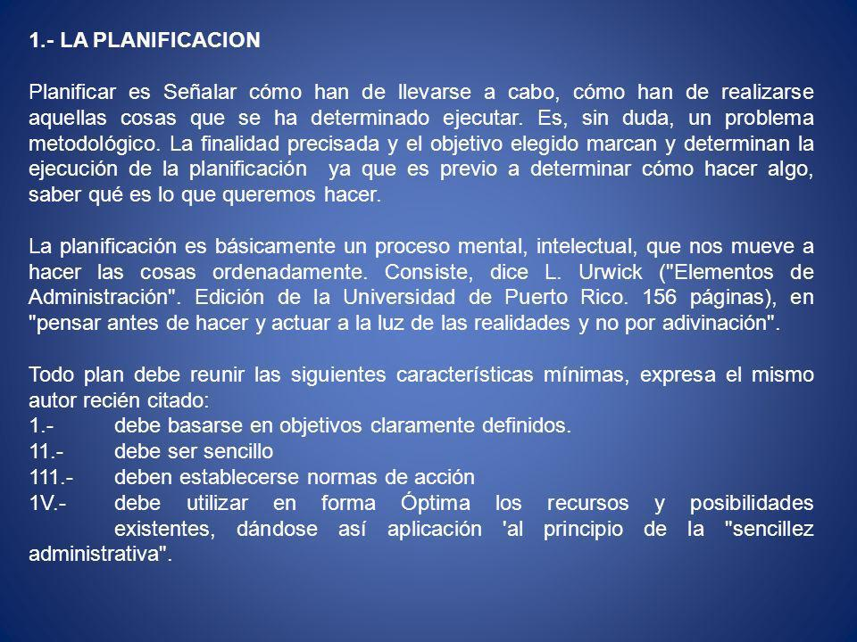 1.- LA PLANIFICACION