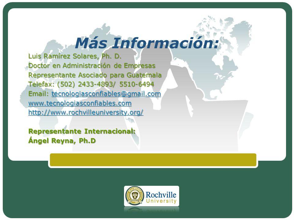 Más Información: Luis Ramírez Solares, Ph. D.