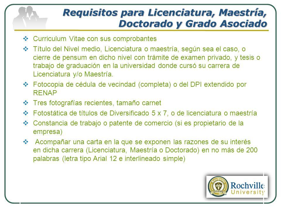 Requisitos para Licenciatura, Maestría, Doctorado y Grado Asociado