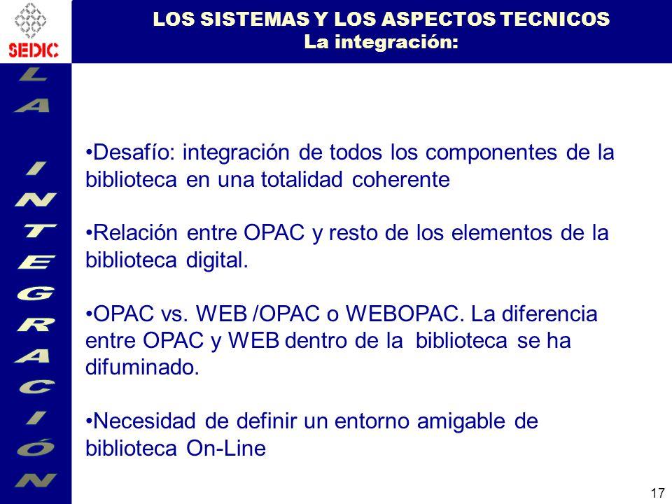 LOS SISTEMAS Y LOS ASPECTOS TECNICOS La integración: