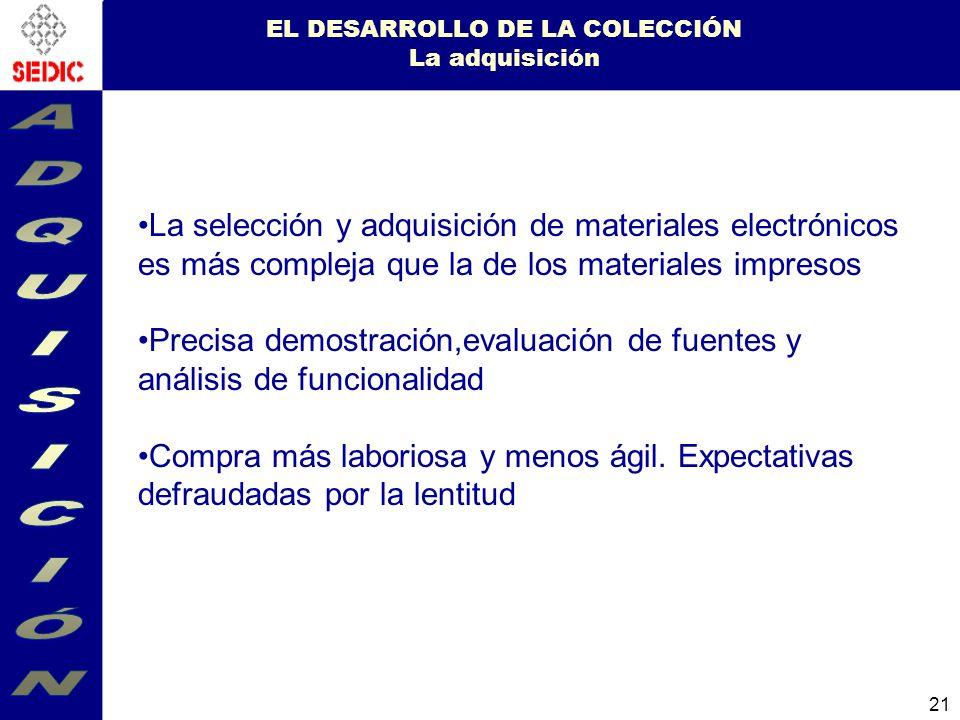 EL DESARROLLO DE LA COLECCIÓN La adquisición