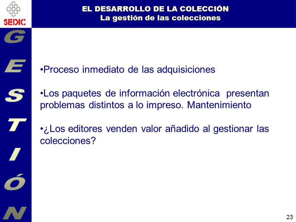 EL DESARROLLO DE LA COLECCIÓN La gestión de las colecciones