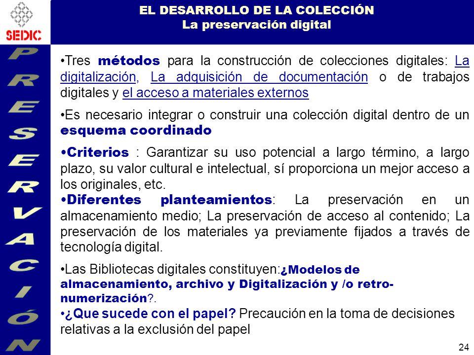 EL DESARROLLO DE LA COLECCIÓN La preservación digital