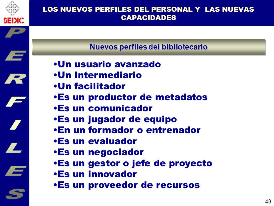 LOS NUEVOS PERFILES DEL PERSONAL Y LAS NUEVAS CAPACIDADES