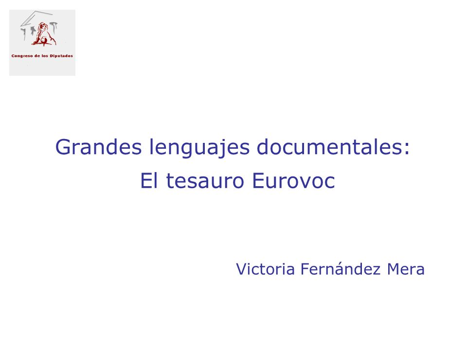 Grandes lenguajes documentales: