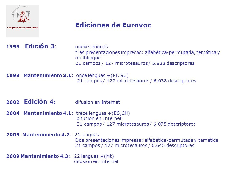 Ediciones de Eurovoc 1995 Edición 3:. nueve lenguas