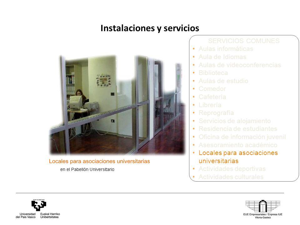 Instalaciones y servicios