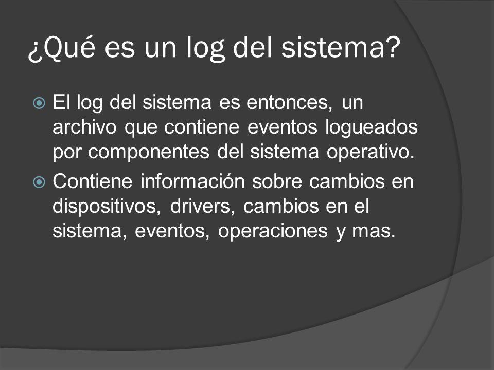 ¿Qué es un log del sistema