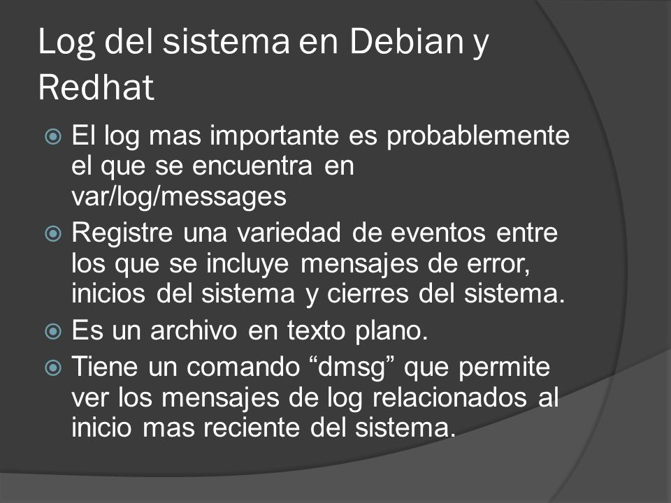 Log del sistema en Debian y Redhat